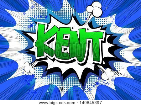 Kent - Comic book style word on comic book abstract background.