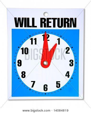 Will Return Sign