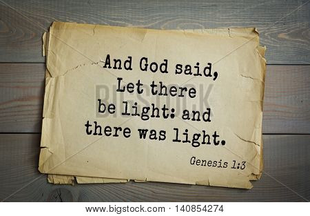 Top 500 Bible verses. And God said, Let there be light: and there was light.
