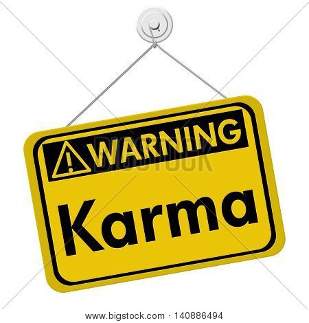 Karma Warning Sign A yellow warning hanging sign with text Karma isolated over white, 3D Illustration
