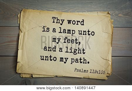 Top 500 Bible verses. Thy word is a lamp unto my feet, and a light unto my path. Psalms 119:105
