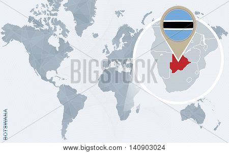 Abstract Blue World Map With Magnified Botswana.