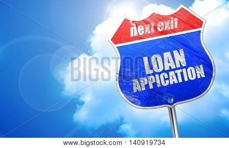 loan application, 3D rendering, blue street sign