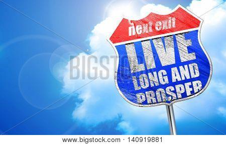 live long and prosper, 3D rendering, blue street sign