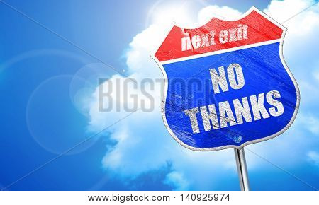 no thanks sign, 3D rendering, blue street sign