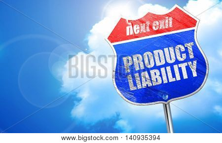product liability, 3D rendering, blue street sign