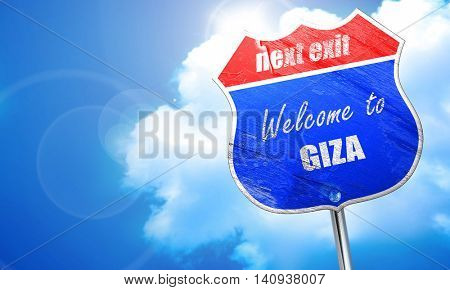 Welcome to giza, 3D rendering, blue street sign