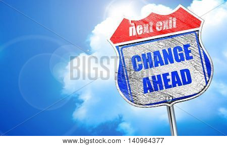 Change ahead sign, 3D rendering, blue street sign