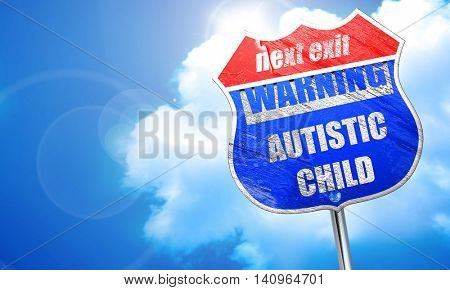 Autistic child sign, 3D rendering, blue street sign