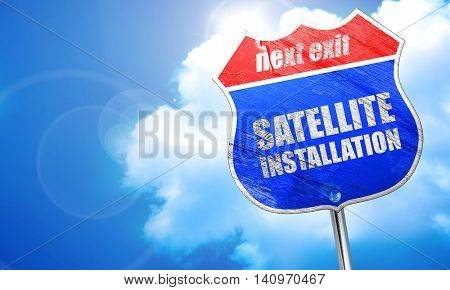 satellite installation, 3D rendering, blue street sign