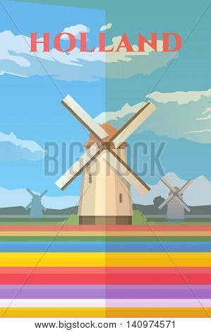 Vector retro poster. Holland. Mills in the field. Field of tulips. Travel poster. Flat design.