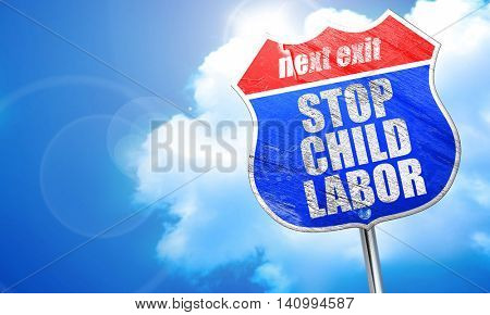 stop child labor, 3D rendering, blue street sign