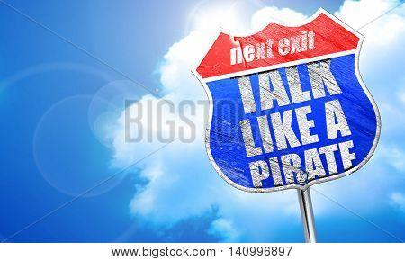 talk like a pirate, 3D rendering, blue street sign