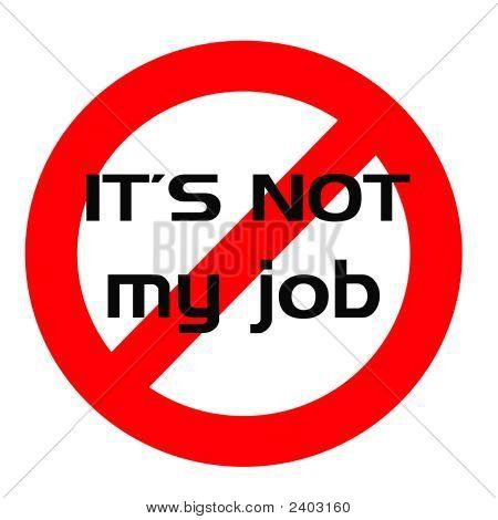 nicht meine Job-Zeichen