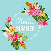 Hello Summer Floral Poster. Tropical Exotic Flowers Design For Sale Banner, Flyer, Brochure, T-shirt poster