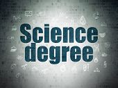 Science Concept: Painted Blue Text Science Degree On Digital Data Paper Background With  Hand Drawn  poster