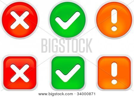 Tick, cross and exclaim buttons