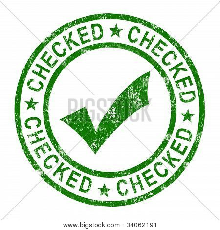 Checked Stamp With Tick Shows Quality And Excellence