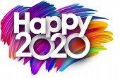 Happy 2020 New Year Background With Spectrum Brush Strokes. Illustration Of Colorful Gradient Brush  poster