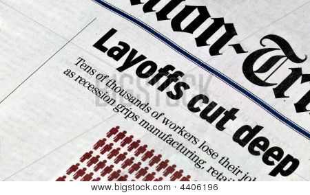 Layoffs Cut Deep
