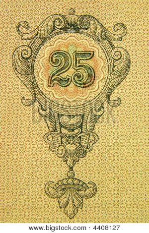Twenty-five, Fragment Old Banknotes