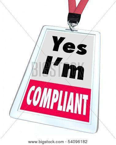 Yes I'm Compliant Badge Rules Regulations