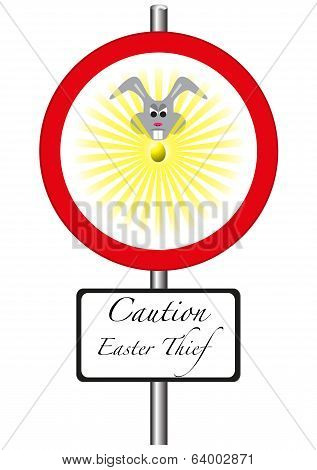 Easter Thief Ahead