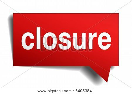 Closure Red 3D Realistic Paper Speech Bubble Isolated On White