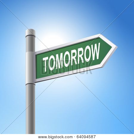 3D Road Sign Saying Tomorrow