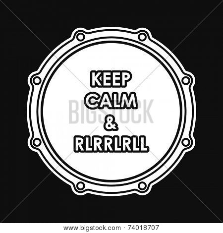 Snare drum with Keep calm and rlrrlrll inscription. Vector illustration eps 8