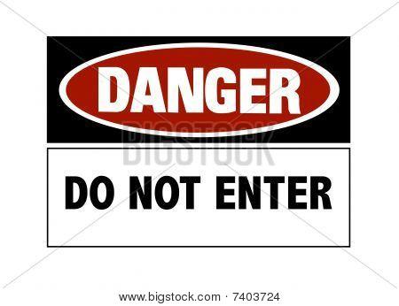 Danger Sign - Do Not Enter