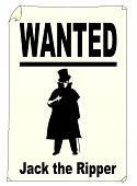 picture of ripper  - A Jack the Ripper wanted poster over white - JPG
