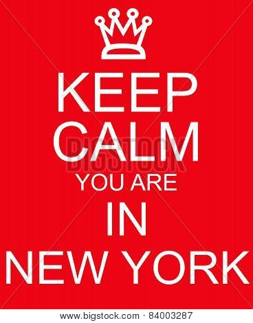 Keep Calm You Are In New York Red Sign