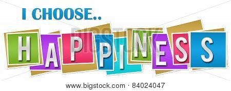 I Choose Happiness Colorful Blocks