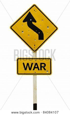 War Traffic Sign Pole