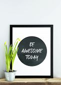 image of scandinavian  - black frame BE AWESOME TODAY with potted narcissus - JPG