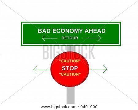 Bad Economy Sign