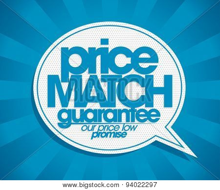 Guarantee price match speech bubble banner.