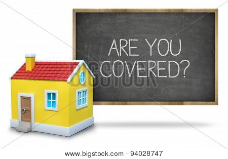 Are you covered text on blackboard with 3d house