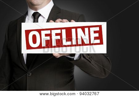 Offline Sign Is Held By Businessman