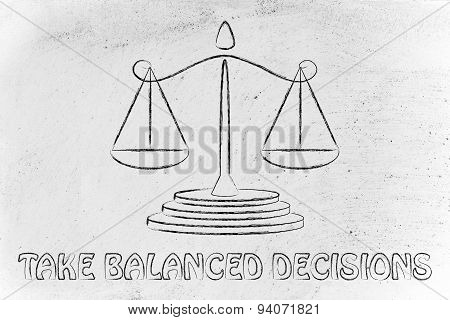 Measuring Instruments: Take Balanced Decisions
