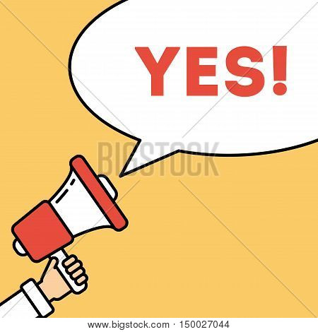 Say yes concept. Hand with megaphone on bright striped background with speech bubble. Presidential campaign.