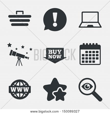 Online shopping icons. Notebook pc, shopping cart, buy now arrow and internet signs. WWW globe symbol. Attention, investigate and stars icons. Telescope and calendar signs. Vector