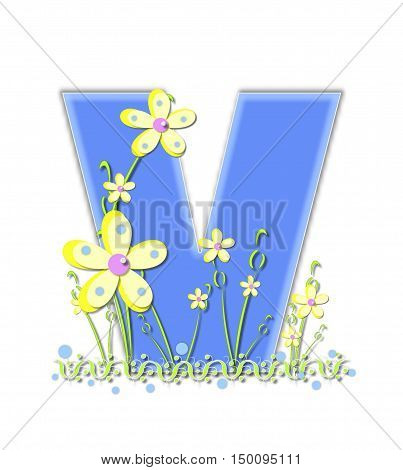 Alphabet Yellow Daisies V