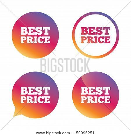 Best price sign icon. Special offer symbol. Gradient buttons with flat icon. Speech bubble sign. Vector