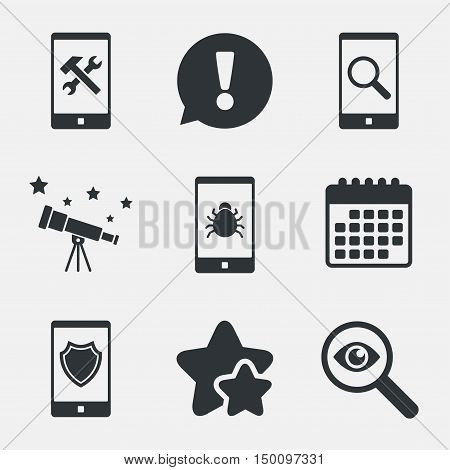 Smartphone icons. Shield protection, repair, software bug signs. Search in phone. Hammer with wrench service symbol. Attention, investigate and stars icons. Telescope and calendar signs. Vector