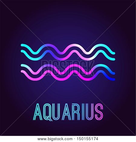 Aquarius zodiac sign. The neon multi-colored shining badge on a dark blue background. Astrological zodiac symbol. Vector illustration.