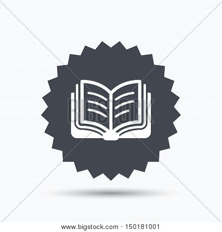 Book icon. Study literature sign. Education textbook symbol. Gray star button with flat web icon. Vector