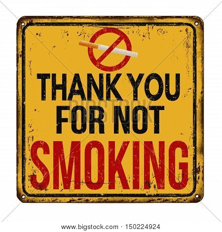 Thank You For Not Smoking Vintage Metal Sign