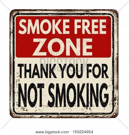 Smoke Free Zone.thank You For Not Smoking Vintage Metal Sign